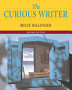 The Curious Writer (Brief 2nd Edition)